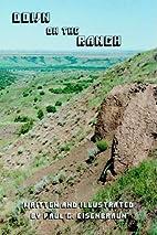 Down on the Ranch by Paul Eisenbraun