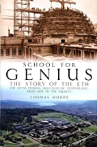 School for Genius: The Story of the ETH…