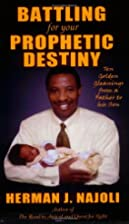 Battling for Your Prophetic Destiny: Ten…