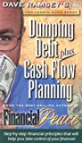 Ramsey, Dave: Dumping Debt Plus Cash Flow Planning