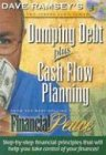 Ramsey, Dave: Financial Peace (Dumping Debt plus Cash Flow Planning)