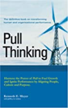 Pull Thinking by Kenneth E. Meyer