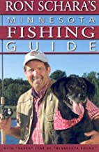 Ron Schara's Minnesota Fishing Guide by Ron…