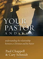 Your Pastor and You: Understanding the…