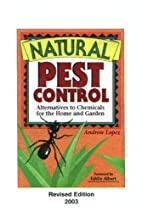 Natural Pest Control by Andrew Lopez