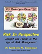 Risk in Perspective: Insight and Humor in…