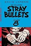 Lapham, David: Stray Bullets Volume 8 (Stray Bullets (Graphic Novels))