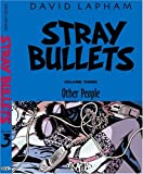 Lapham, Dave: Stray Bullets Volume 3: Other People: 3 (Stray Bullets (Graphic Novels))