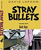 Lapham, David: Stray Bullets Vol. 4: Dark Days (Stray Bullets (Graphic Novels))