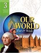 Our World Far and Wide by Joy Masoff
