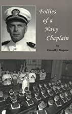 Follies of a Navy Chaplain by Connell J.…