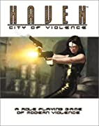 Haven: City of Violence: A Role-Playing Game…