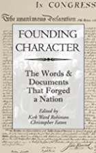 Founding Character: The Words & Documents…