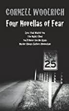Four Novellas of Fear: Eyes That Watch You,…