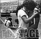 Joseph Szabo: Teenage by Joseph Szabo