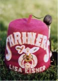 O'Brien, Glenn: Lisa Eisner: Shriners