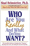 Helmstetter, Shad: Who Are You Really and What Do You Want?