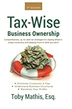 Tax Wise Business Ownership: Comprehensive,…