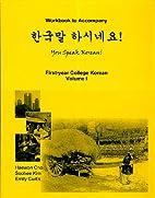 You Speak Korean! Volume 1 Workbook by…