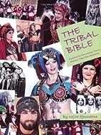 The Tribal Bible, Exploring The Phenomenon…