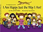 I Am Happy Just The Way I Am! (Can Do Kid)…