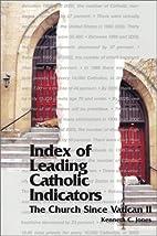 Index of Leading Catholic Indicators: The…