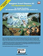 Dungeon Crawl Classics #3: The Mysterious…
