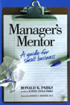Manager's Mentor: A Guide for Small Business…