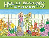 Parent, Nancy: Holly Bloom's Garden