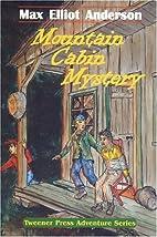 Mountain Cabin Mystery (Tweener Press…