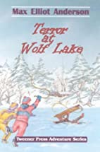 Terror at Wolf Lake (Tweener Press Adventure…