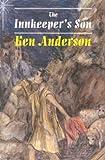 Anderson, Ken: The Innkeeper's Son