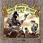 Gris Grimly's Wicked Nursery Rhymes II by…