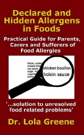 declared-and-hidden-allergens-in-foods-practical-guide-for-parents-carers-and-sufferers-of-food-allergies