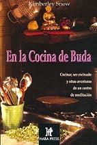 En la Cocina de Buda (Espiritualidad De Hoy)…