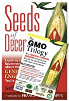 The Gmo Trilogy And Seeds of Deception Set…