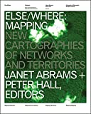 Abrams, Janet: Else/Where: Mapping : New Cartographies of Networks and Territories