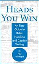 Heads You Win!: An Easy Guide to Better…