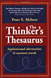 Peter E. Meltzer: The Thinker's Thesaurus: Sophisticated Alternatives to Common Words