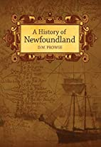 A History of Newfoundland by D. W. Prowse