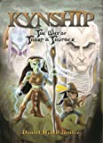 Justice, Daniel: Kynship: The Way of Thorn And Thunder, Book One