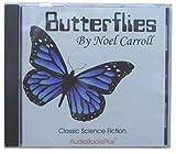 Noel Carroll: Butterflies
