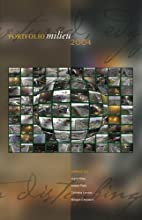 Portfolio Milieu 2004: An Anthology by…