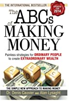 The ABCs of Making Money by Denis Cauvier