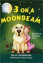 3 on a Moonbeam (Moonbeam Series, Book 2) by…