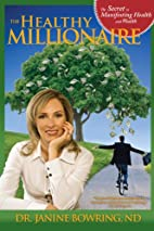 The healthy millionaire: the secret to…
