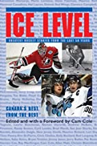 Ice Level by Cam Cole