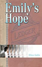 Emily's Hope by Ellen Gable