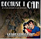 Because I Can: The 3rd Least I Could Do…