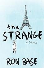 The Strange by Ron Base